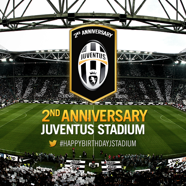 HAPPY BIRTHDAY JUVENTUS STADIUM